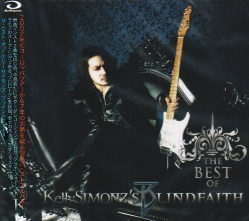 The Best of Kelly Simonz's Blind Faith Original recording remastered